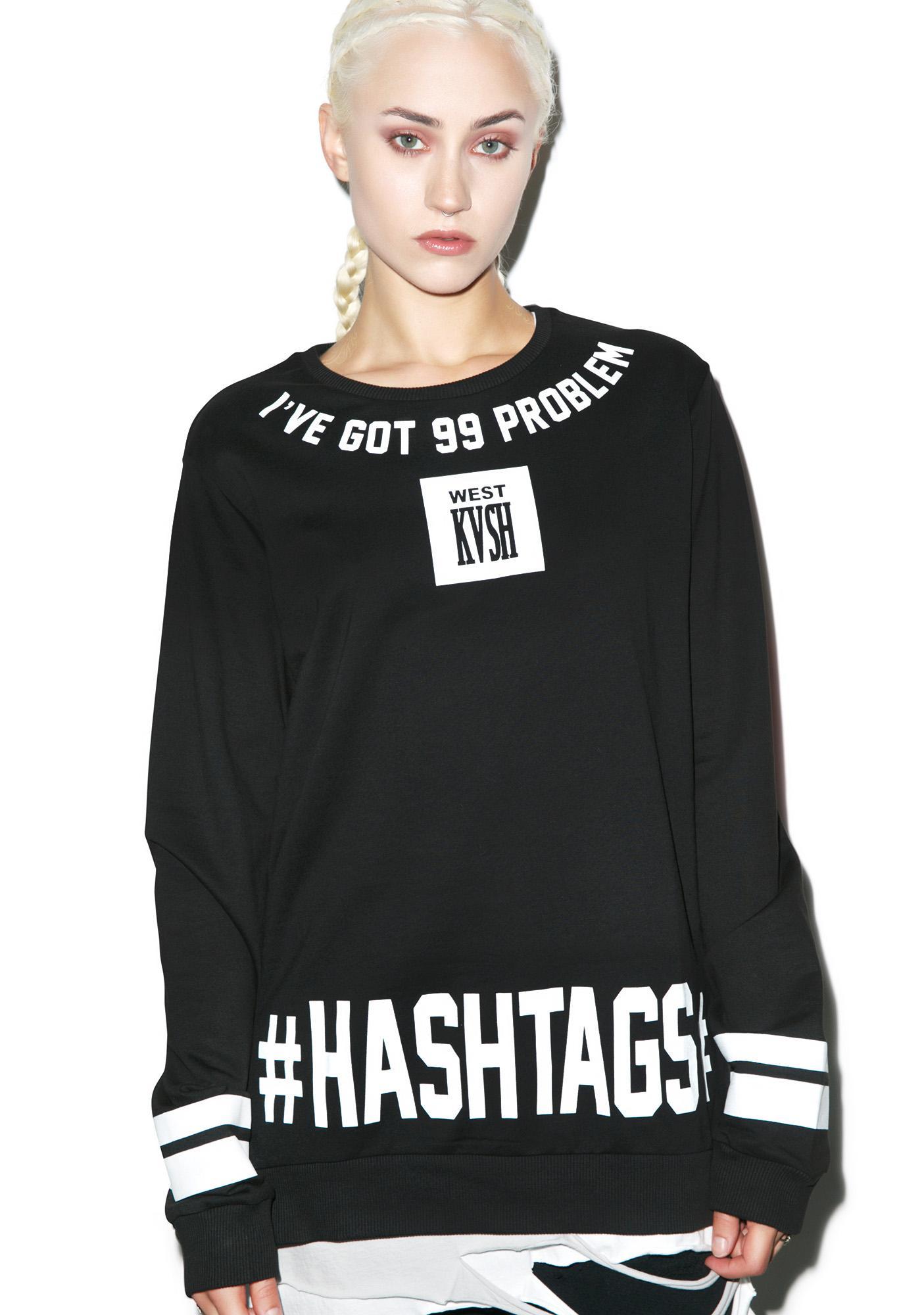 99 Problems Sweatshirt
