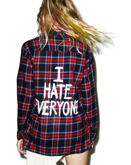 I Hate Everyone Flannel Shirt