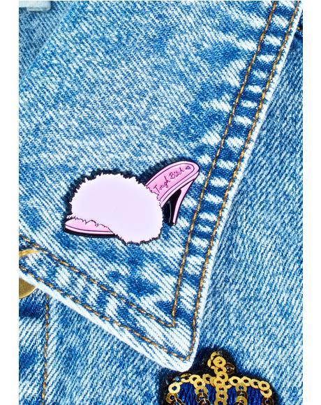 Fuzzy Heels Pin