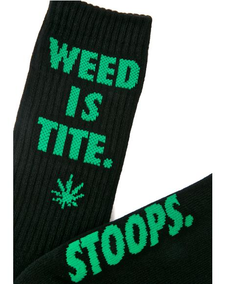 Weed Is Tite Crew Sock