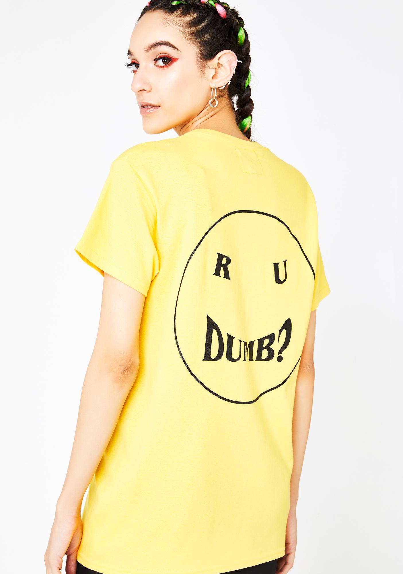 Untitled & Co R U Dumb Tee