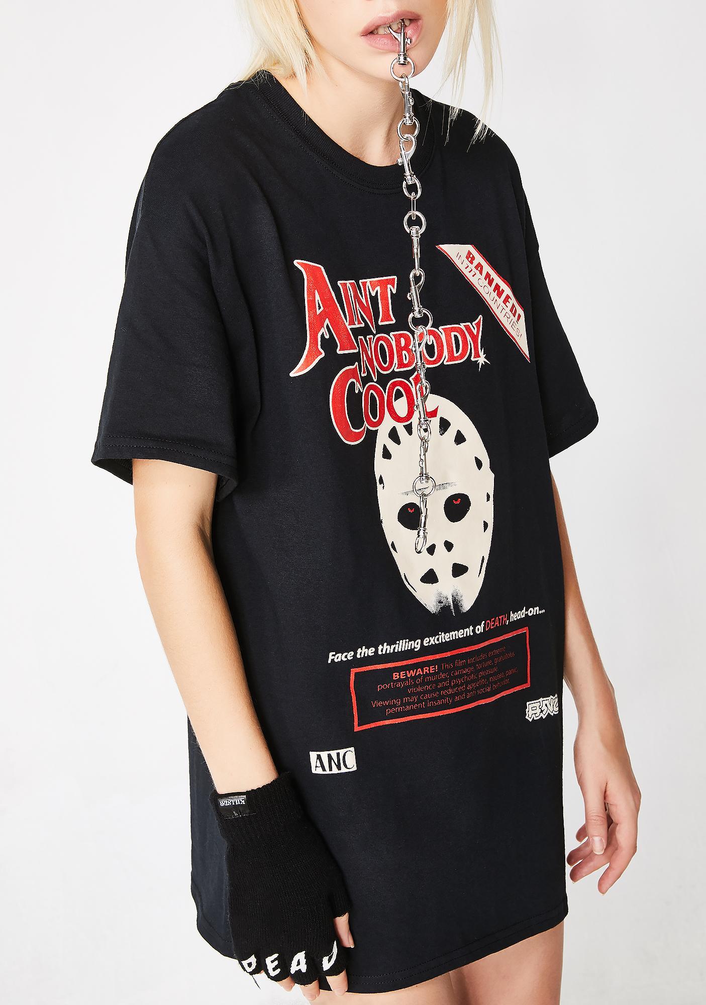 Ain't Nobody Cool Death Face Short Sleeve Tee