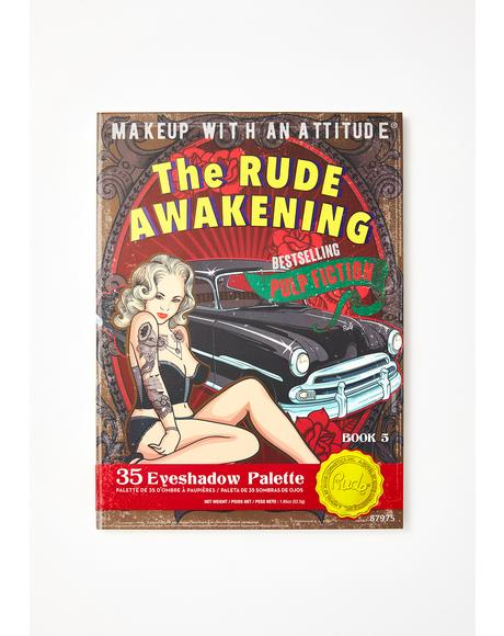 The Rude Awakening Eyeshadow Palette