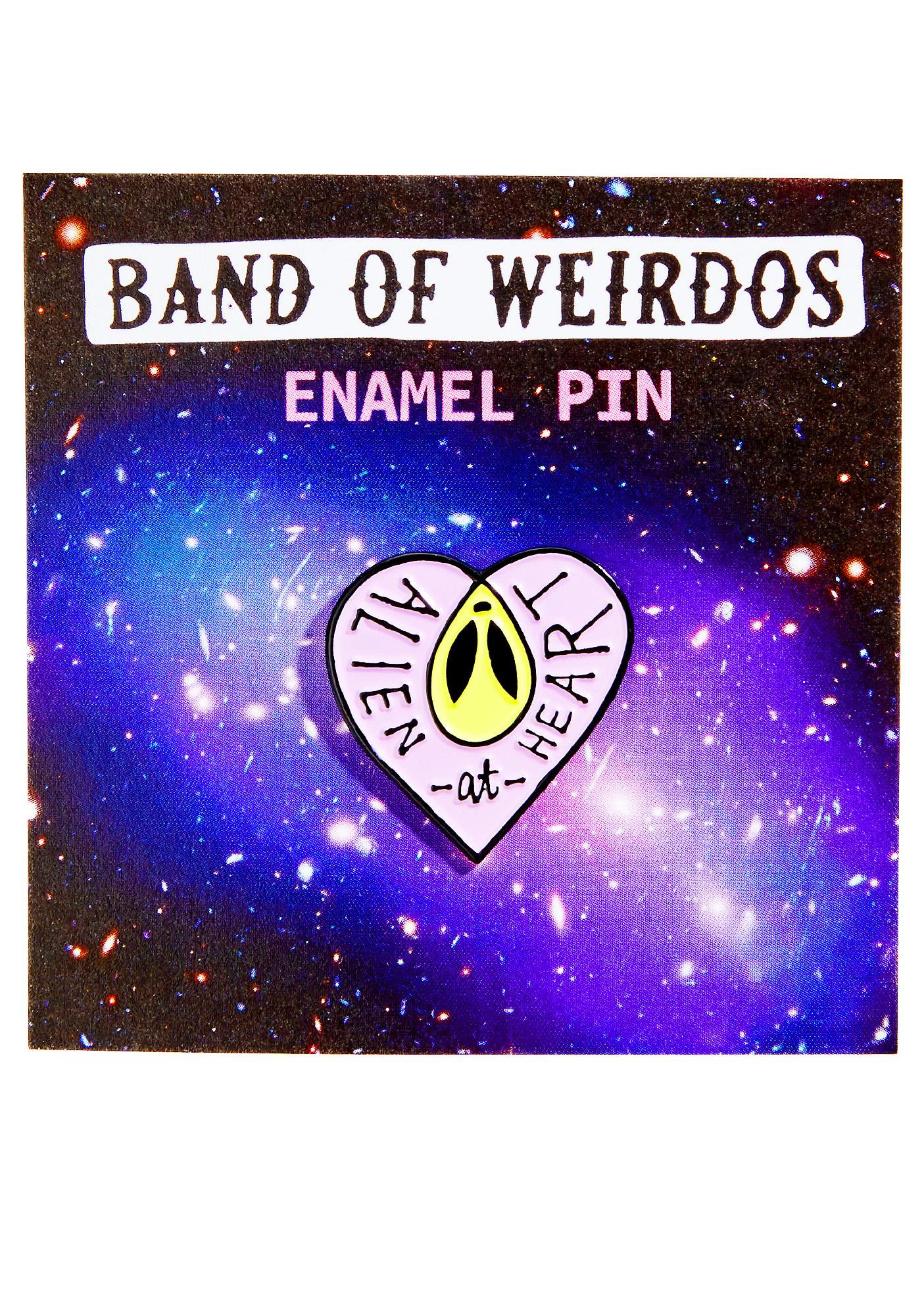 Band of Weirdos Alien At Heart Enamel Pin