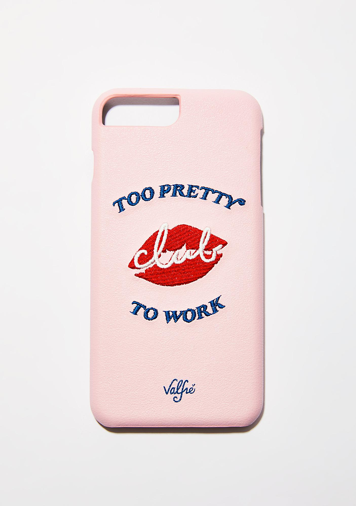 Valfré Too Pretty To Work IPhone Case