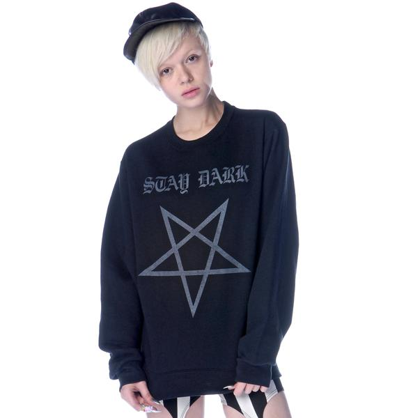 Stay Dark Pentagram Sweatshirt