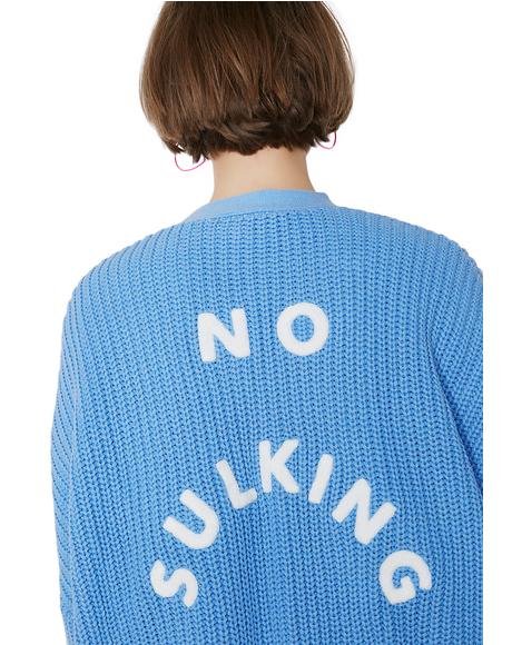 No Sulking Cardigan