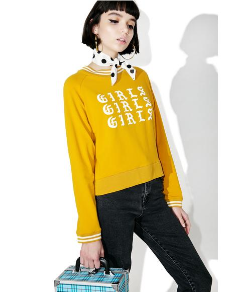 Girls Girls Girls Sweatshirt