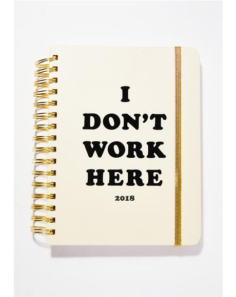I Don't Work Here Agenda