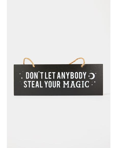 Steal Ur Magic Wall Sign