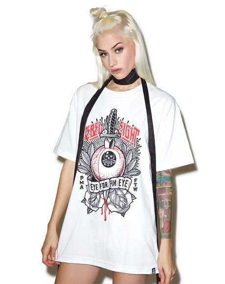 Eye For An Eye Tee