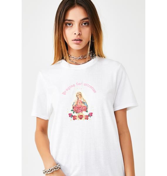 Skinnydip Praying for Attention T-Shirt
