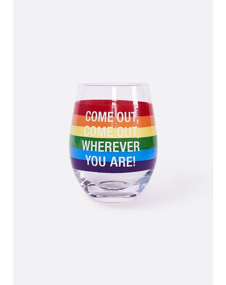 Come Out Wine Glass