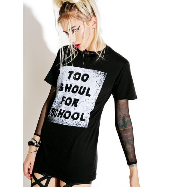 Local Boogeyman Too Ghoul For School Tee