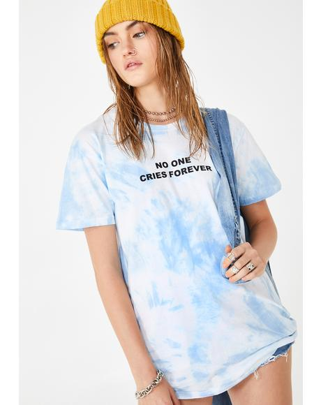 No One Cries Forever Graphic Tee