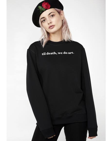 We Do Art Sweater