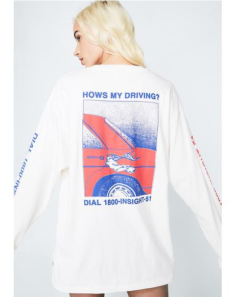 Hows My Driving Long Sleeve Tee