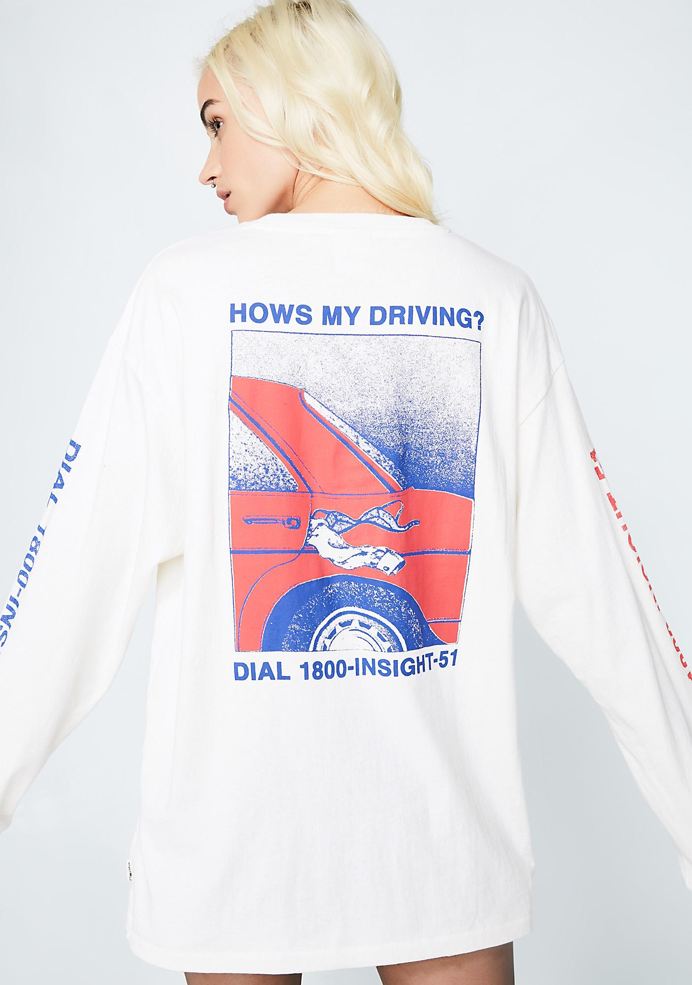 Insight Hows My Driving Long Sleeve Tee