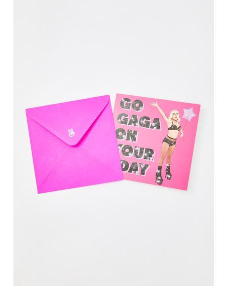 Go Gaga On Your Bday Card