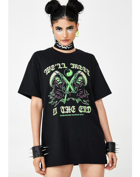 We'll Meet In The End Graphic Tee