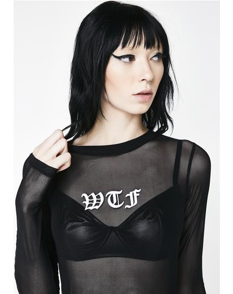 WTF Long Sleeve Mesh Top