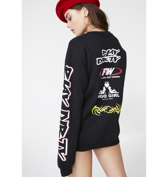 NEW GIRL ORDER Play Dirty Motocross Sweater