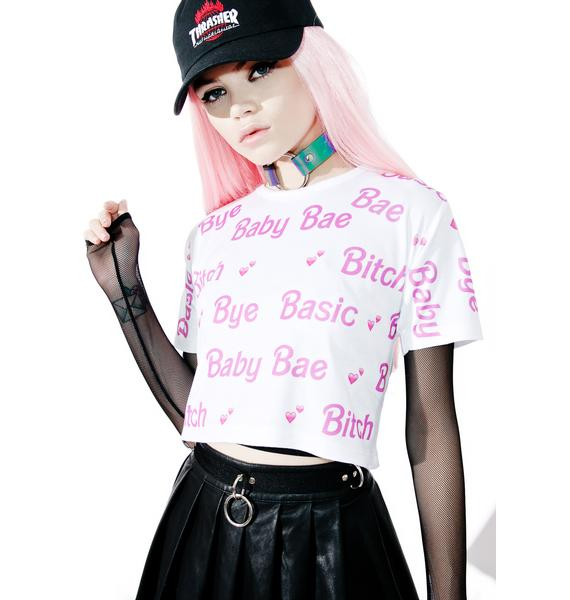 Bye Basic Bitch T-Shirt