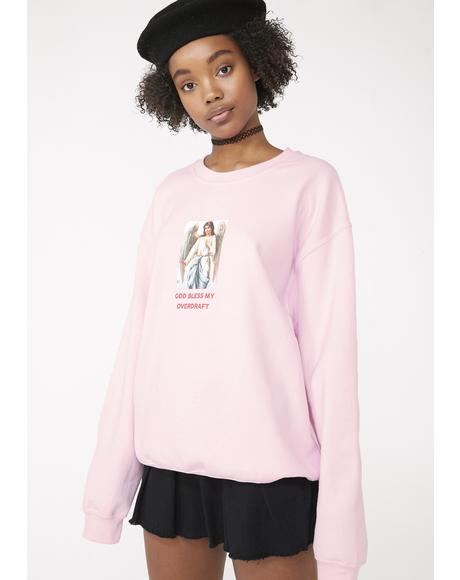 God Bless My Overdraft Sweatshirt