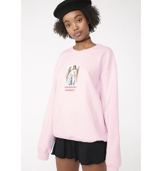 Skinnydip God Bless My Overdraft Sweatshirt