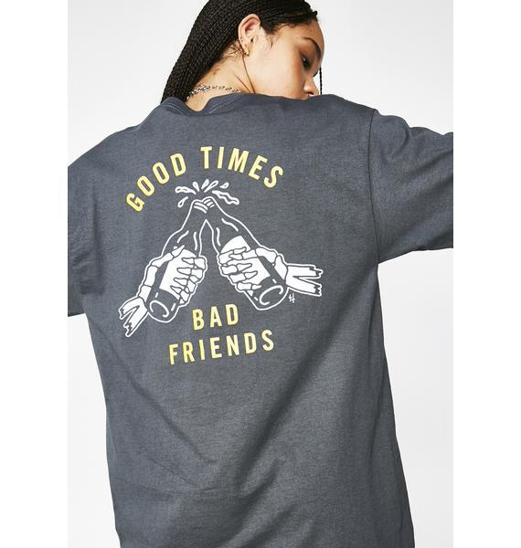 Lurking Class Good Times Bad Friends Tee