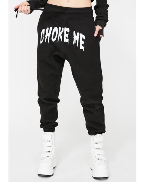 Choke Me Jogger Sweatpants