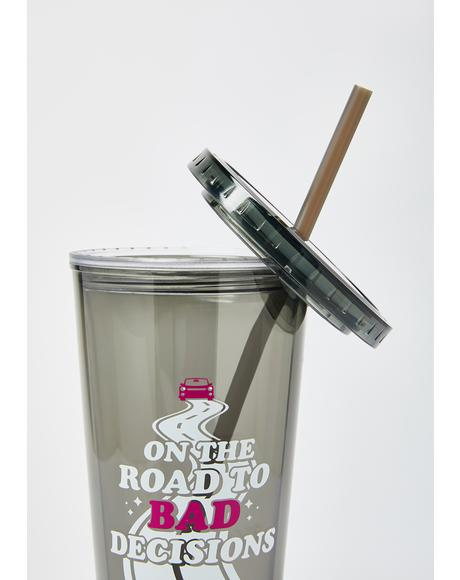 Road to Bad Decisions Tumbler
