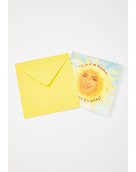 Kylie Rise N' Shine Birthday Card