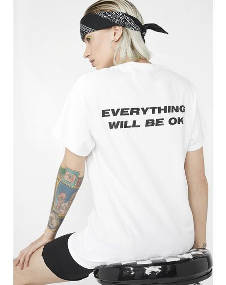 Everything Will Be Ok Smiley Tee