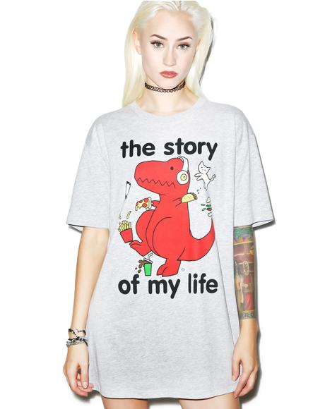 Story Of My Life Tee