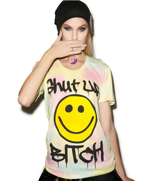 Shut Up Bitch Shirt