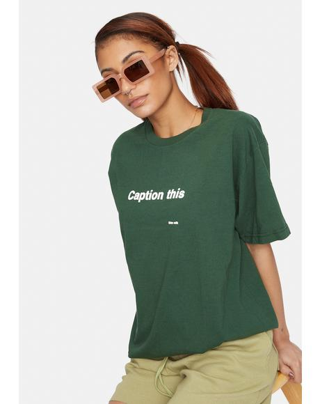 Caption This Graphic Tee