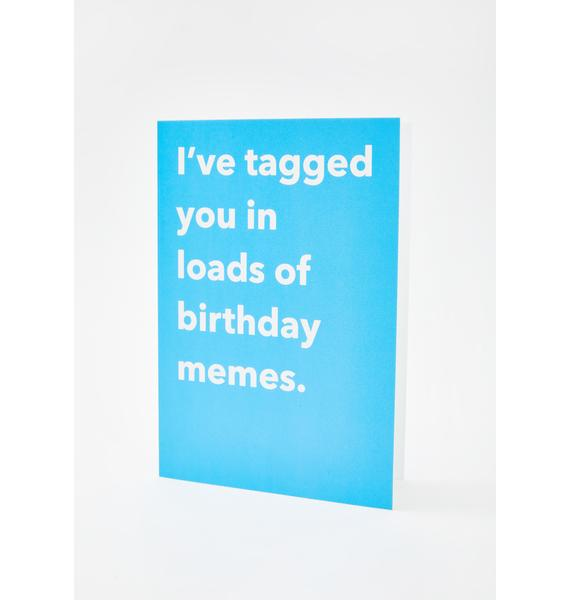 Central 23 Tagged You In Birthday Memes Card