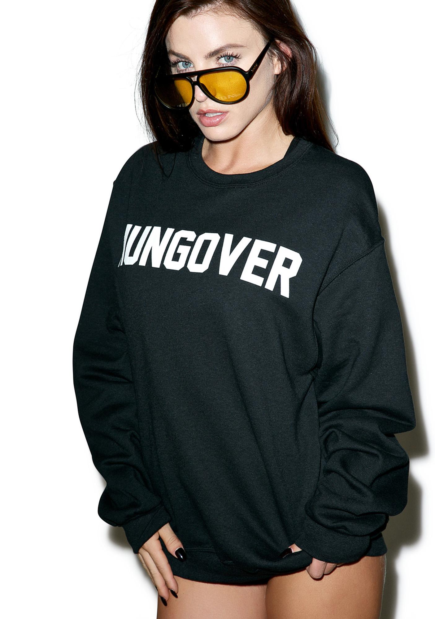 Private Party Hungover Sweatshirt