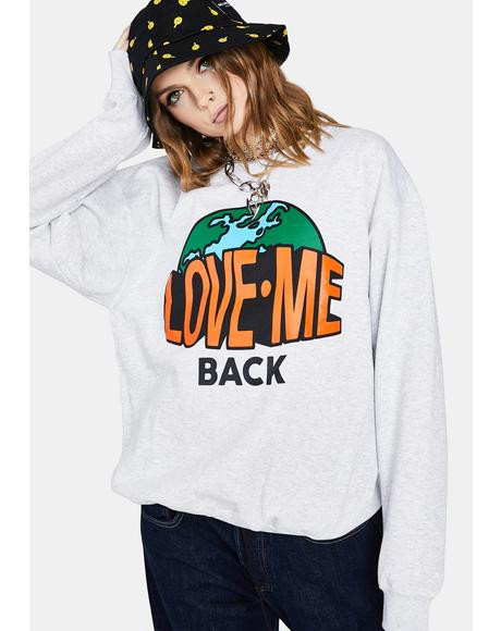Love Me Back Graphic Sweatshirt