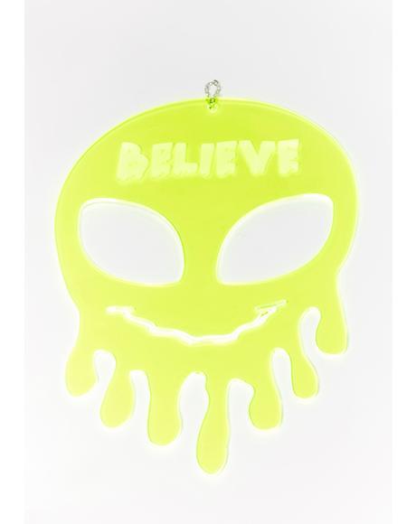 Believe Dripping Alien Wall Hang