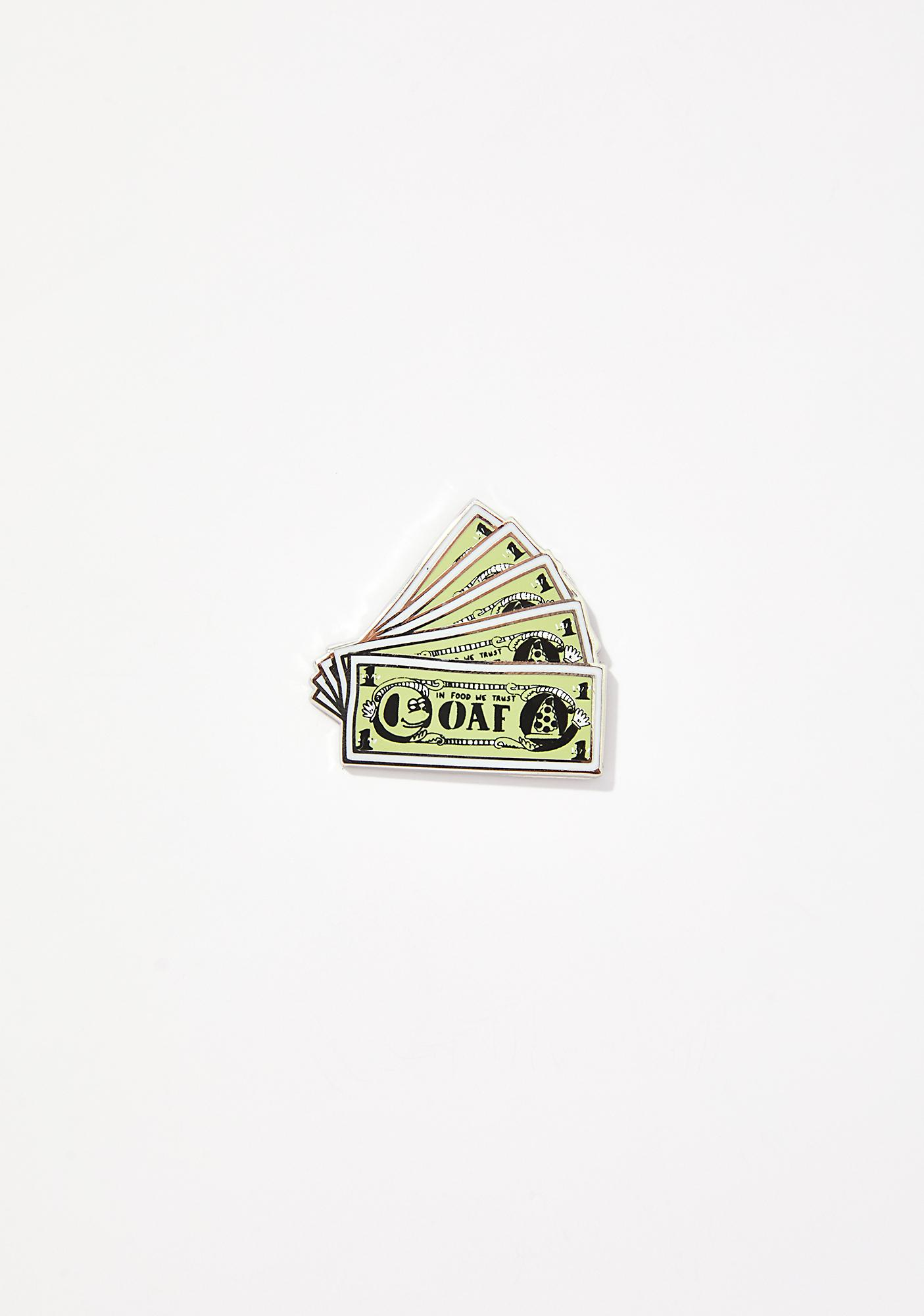 Lazy Oaf Money Pin Badge