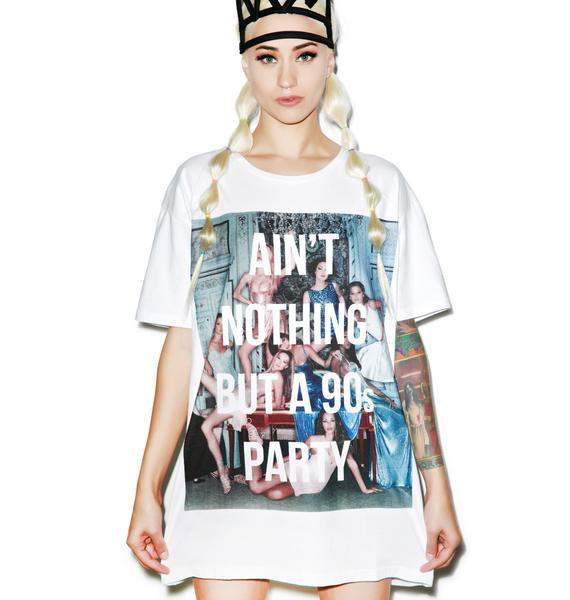 Aint Nothing But A 90s Party Tee