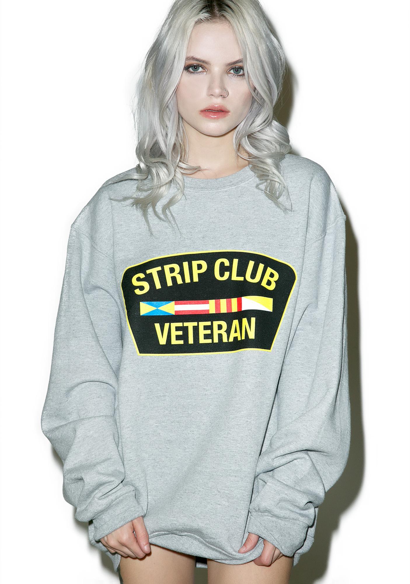 Reason Strip Club Veteran Sweatshirt