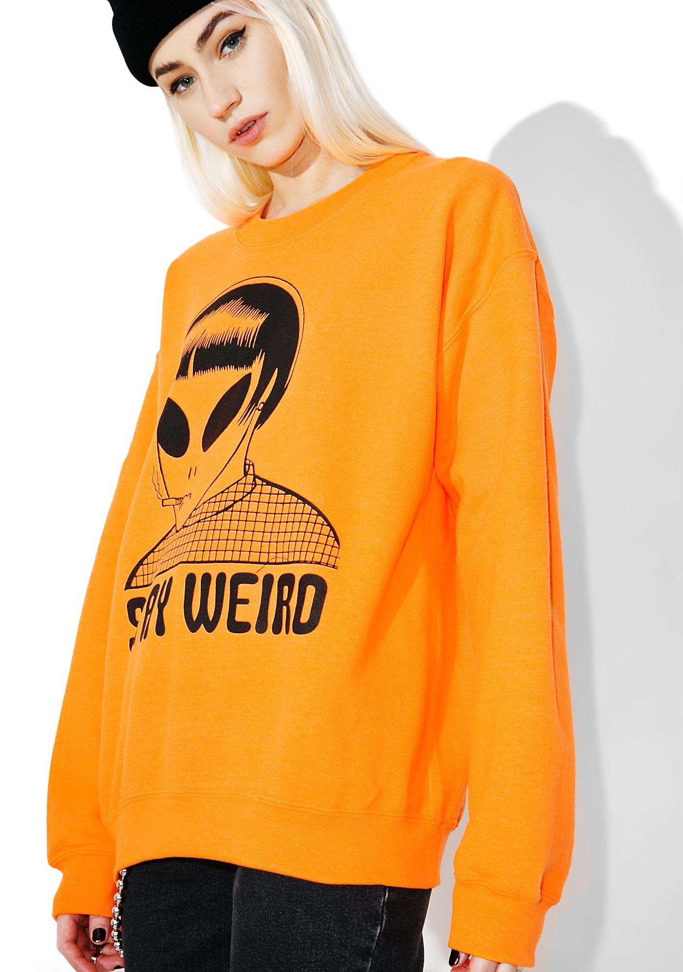 Burger And Friends Stay Weird Sweatshirt