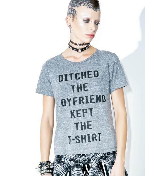 Ditched The Boyfriend Tee