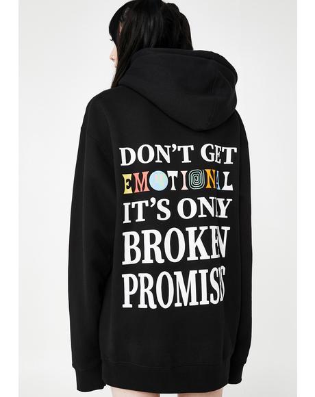 Don't Get Emotional Hoodie