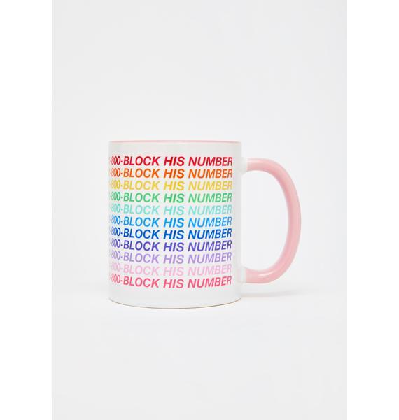 Femfetti 1-800-Block His Number Coffee Mug