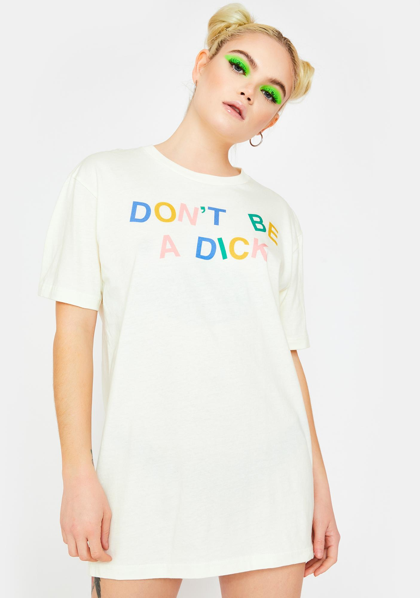 Femfetti Don't Be A Dick Graphic Tee