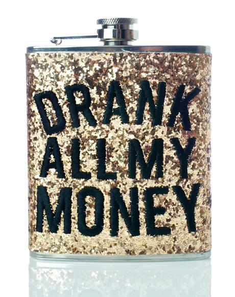 Drank My Money Flask